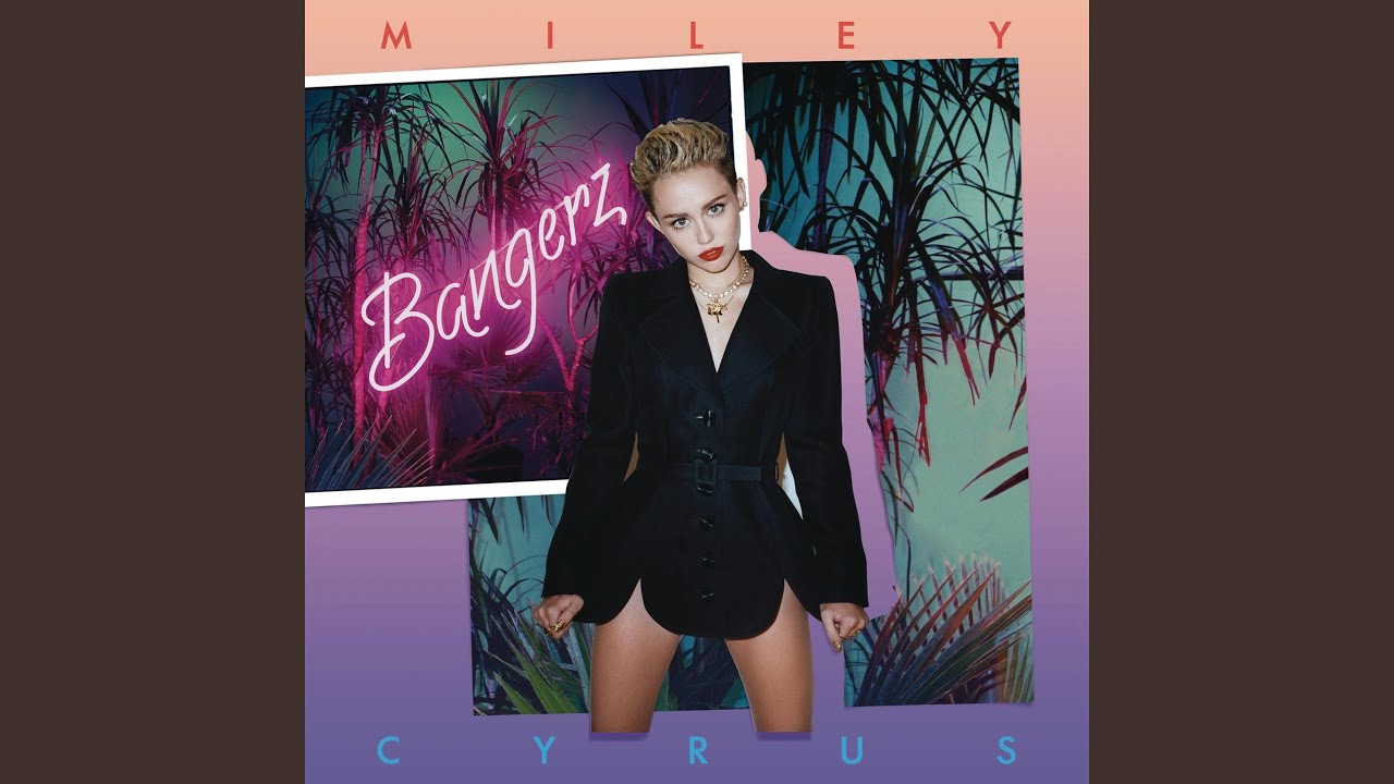 We Can't Stop - Miley Cyrus