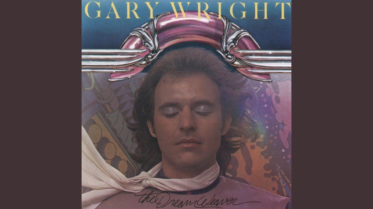 Dream Weaver - Gary Wright