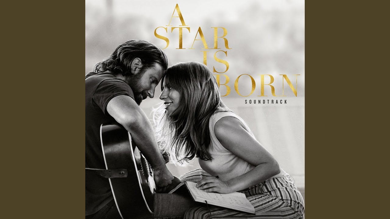 Shallow - Lady Gaga and Bradley Cooper from A Star is Born soundtrack