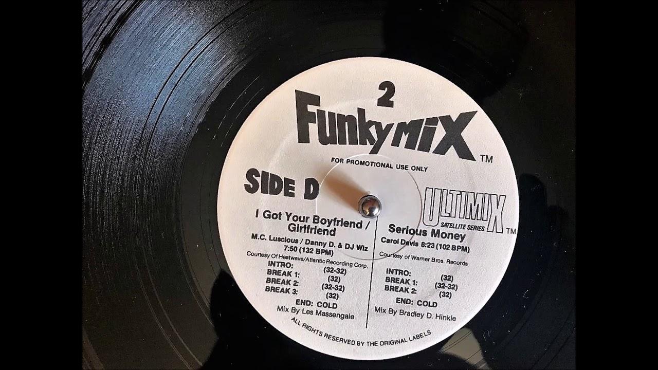 Boom I Got Your Boyfriend/Girlfriend (Dirty) 132 BPM - M.C. Luscious / Danny D. & DJ Wiz - Funkymix