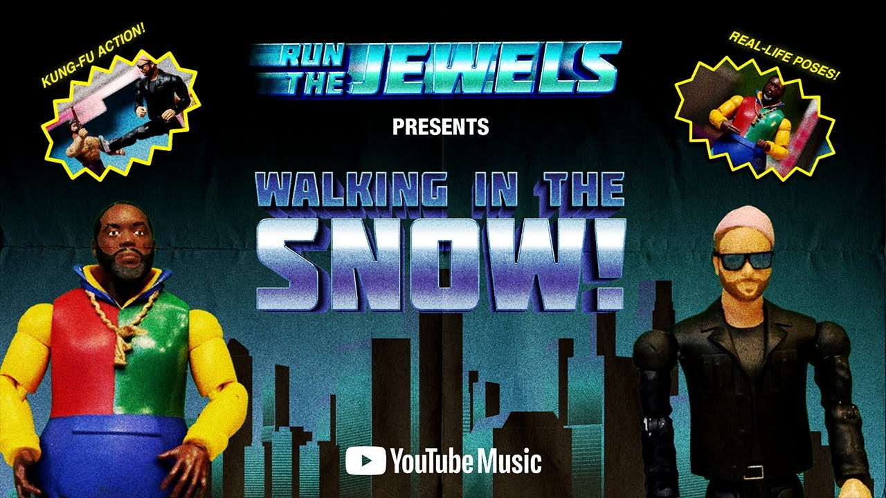 Walking In The Snow - Run The Jewels
